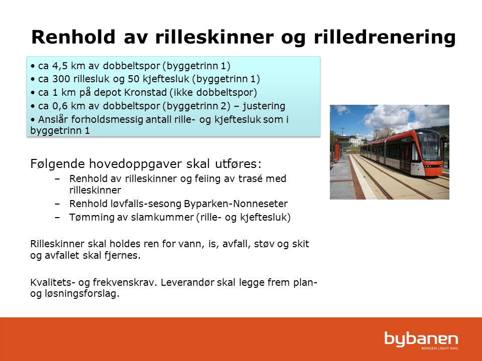 ca 4,5 km av dobbeltspor (byggetrinn 1) ca 300 rillesluk og 50 kjeftesluk (byggetrinn 1) ca 1 km på depot Kronstad (ikke dobbeltspor) ca 0,6 km av dob