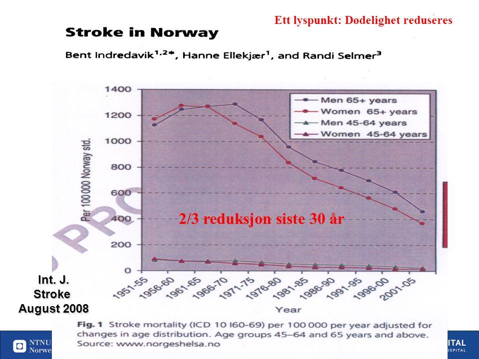 4 Insidens av hjerneslag i framtida Scenario 2030 Reg Ellekjær, Studie I Nord Trøndelag Økning på 50 % neste 20 år hvis ikke forebyggelsen bedres NB: