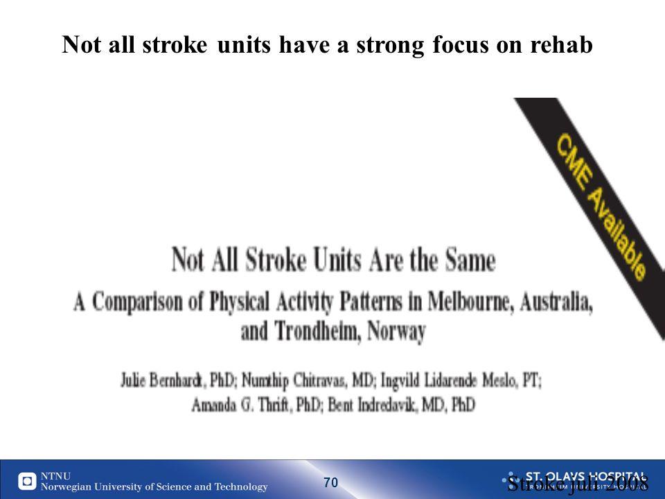 69 Hjerneaktivering ca 5 dager etter slaget hos 12 pasienter som har blitt behandlet med tidlig mobilisering i en kombinert slagenhet (Askim et al, 20