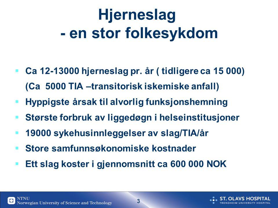 73 Summary of Certified Cause of Death (17 STROKE UNIT trials, 3327 patients) CauseStroke unitControl%Risk difference (95% CI) Cardiovascular3.8 %5.3 %-1 (-2, 1) Complications of immobility 4.4 %7.2 %-2 (-3, 0) * Neurological8.5 % 0 (-1, 1) Other2.6 %3.4 %0 (-1, 0) * P<0.05 Reduksjon i Komplikasjoner av immobilisering er ansvarlig for 2/3 av dødelighets reduksjonen ved slagenhetsbehandling
