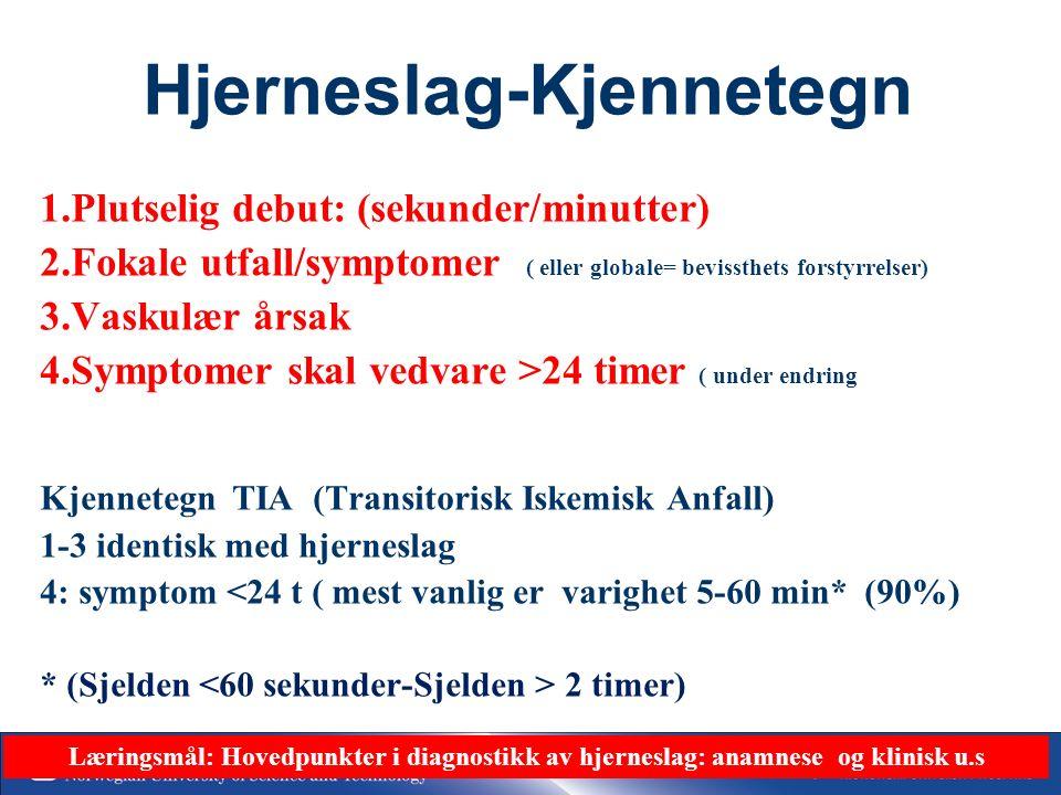 34 Akutt hjerneslag Alle pasienter med symptomer på akutt hjerneslag skal innlegges som ø.hjelp REF: WHO Region Europa- Statens Helsetilsyn Helsedirektorates retningslinjer for slagbehandling Innen 4 timer – rød respons DVS: Direkte innleggelse uten forsinkelser