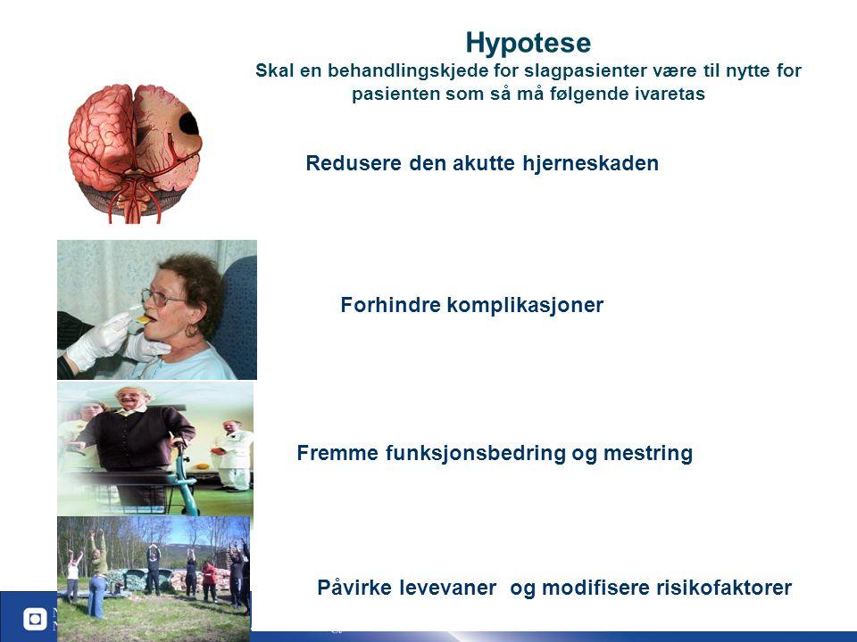 95 Oppsummering 1-Hyperakutt slag/TIA Mål: Alle akutte pasienter med FAST symptomer skal hyperakutt til sykehus og slagenhet innen 4 timer.