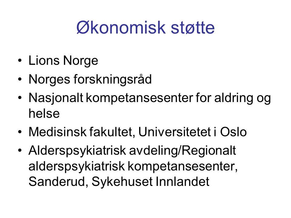 Økonomisk støtte Lions Norge Norges forskningsråd Nasjonalt kompetansesenter for aldring og helse Medisinsk fakultet, Universitetet i Oslo Alderspsykiatrisk avdeling/Regionalt alderspsykiatrisk kompetansesenter, Sanderud, Sykehuset Innlandet