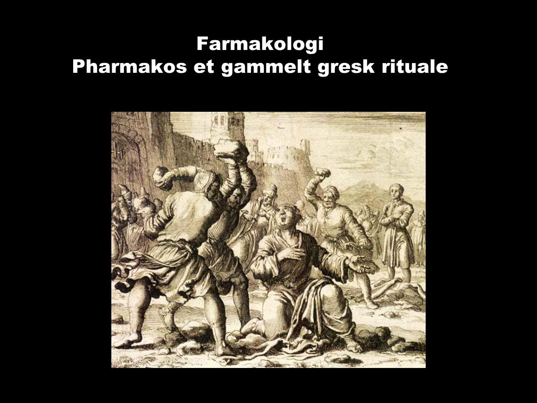 Farmakologi Pharmakos et gammelt gresk rituale