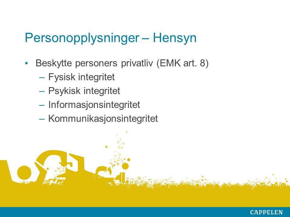 Personopplysninger – Hensyn Beskytte personers privatliv (EMK art.