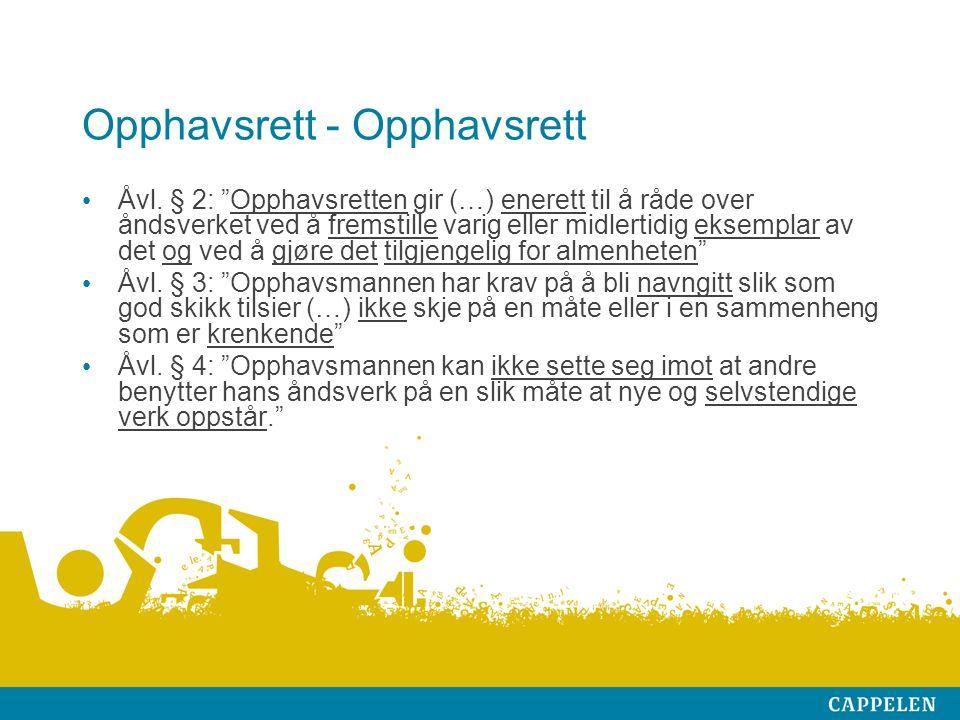 Opphavsrett - Opphavsrett Åvl.