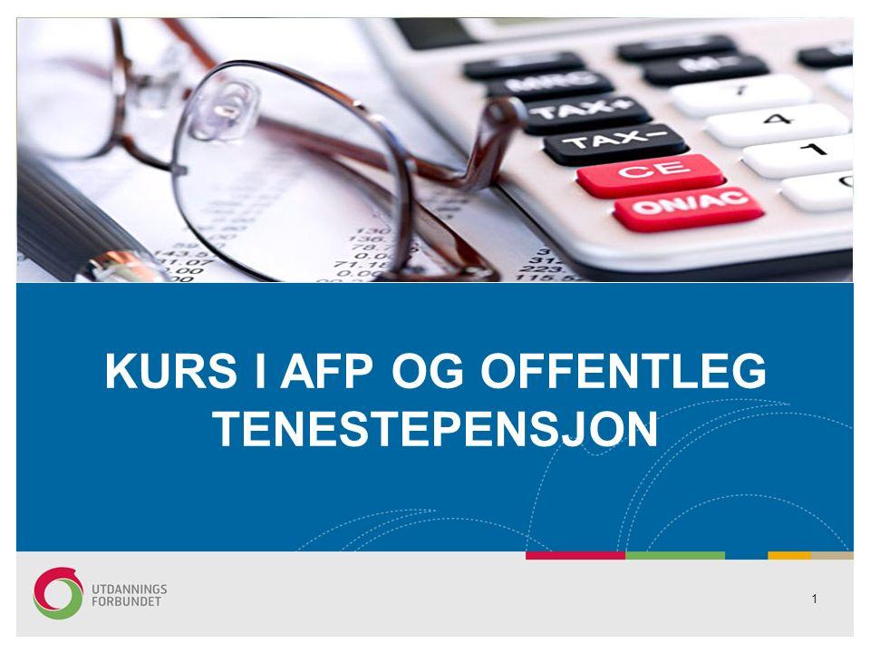 KURS I AFP OG OFFENTLEG TENESTEPENSJON 1