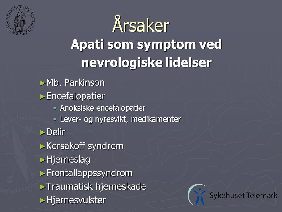 Årsaker Apati som symptom ved nevrologiske lidelser ► Mb.