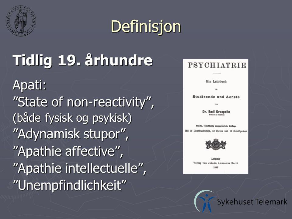 Årsaker Apati som symptom ved psykiske lidelser ► Depresjon  Eldre deprimerte pasienter viser oftere enn yngre symptomer på apati, psykomotorisk hemning  Vanskelig differensialdiagnose ► Schizofreni  Avflatet affekt , negative symptomer  Apati/manglende interesse er hovedproblem ved behandling av schizofreni