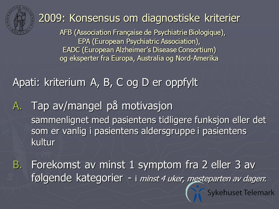 Diagnostiske kriterier, forts.