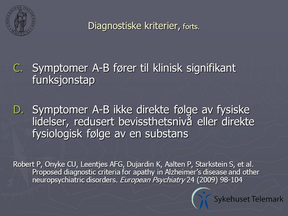 Biologisk: ► Medikamentell behandling  Kolinesterasehemmere (demens, hjerneslag)  Sentralstimulerende medikasjon (demens, PD, depresjon, hjerneslag)  Dopaminerg medikasjon (PD, hjerneslag)  Atypiske nevroleptika (schizofreni, depresjon)  Andre (Ginko biloba ved demens) Behandlingsmuligheter