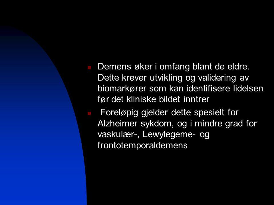 Demens øker i omfang blant de eldre. Dette krever utvikling og validering av biomarkører som kan identifisere lidelsen før det kliniske bildet inntrer