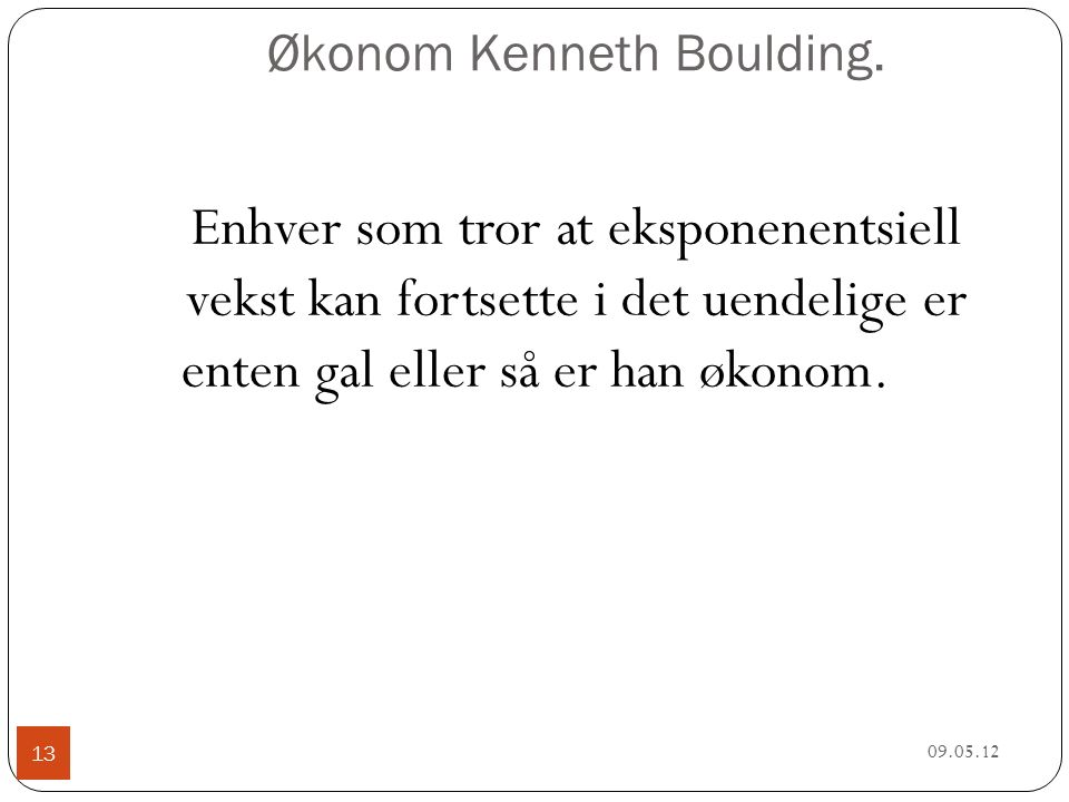 Økonom Kenneth Boulding.