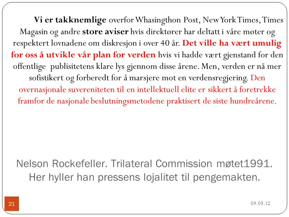 Nelson Rockefeller. Trilateral Commission møtet1991.