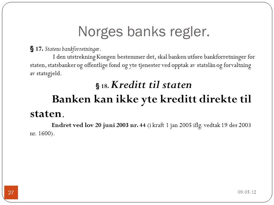 Norges banks regler. 09.05.12 27 § 17. Statens bankforretninger.