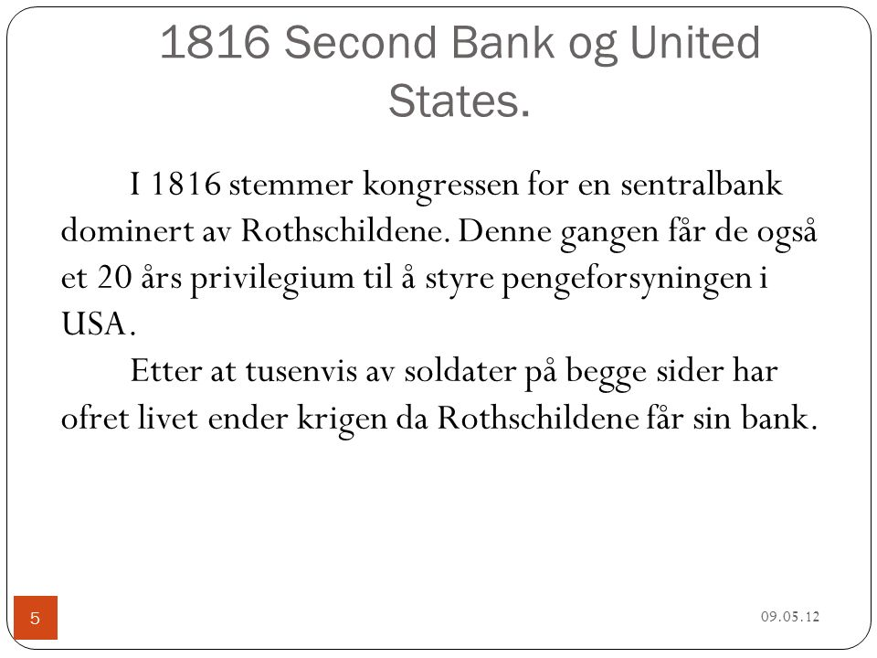 1816 Second Bank og United States.