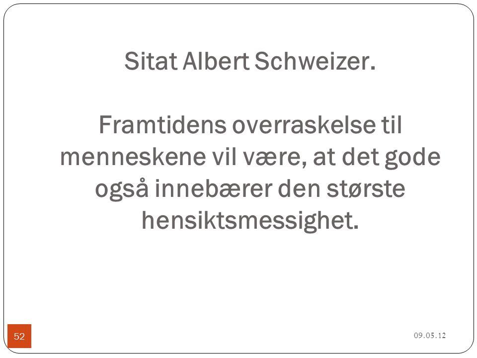 Sitat Albert Schweizer.