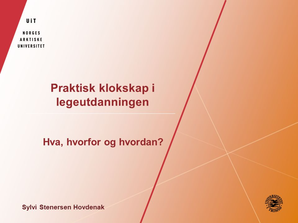 Fronesis og læringsarenaer Auditoriet, forelesningen og fronesis.