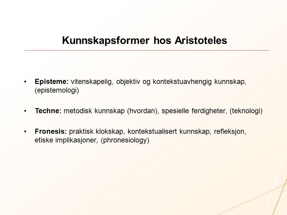 Hva kjennetegner fronesis, praktisk klokskap, som kunnskapsform.