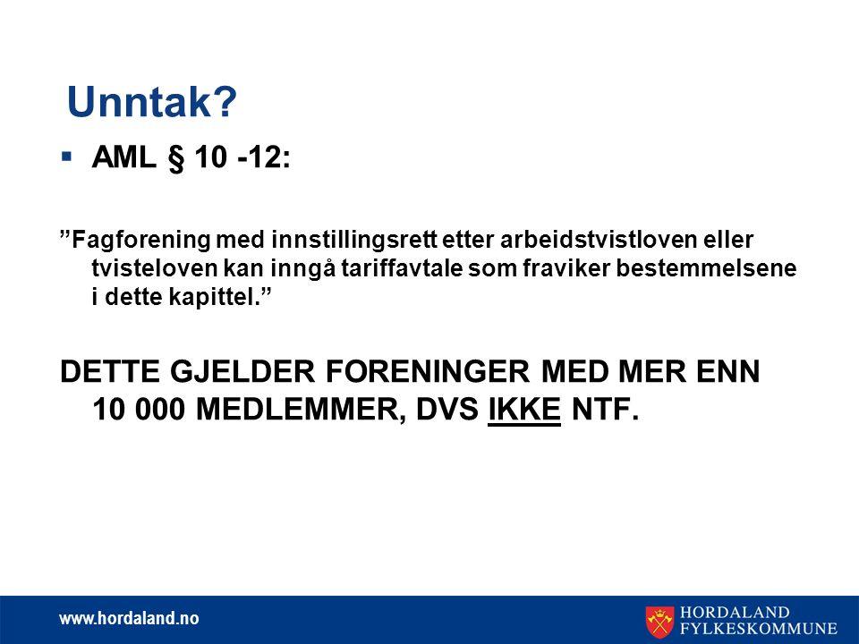 www.hordaland.no Arbeidstidsbestemmelser:  SFS 2304 Tannlegetjenesten  Arbeidsmiljøloven § 10