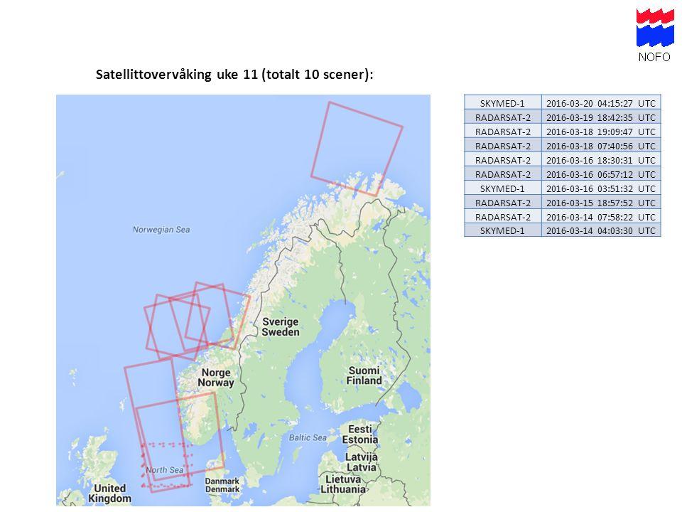Satellittovervåking uke 11 (totalt 10 scener): SKYMED-12016-03-20 04:15:27 UTC RADARSAT-22016-03-19 18:42:35 UTC RADARSAT-22016-03-18 19:09:47 UTC RADARSAT-22016-03-18 07:40:56 UTC RADARSAT-22016-03-16 18:30:31 UTC RADARSAT-22016-03-16 06:57:12 UTC SKYMED-12016-03-16 03:51:32 UTC RADARSAT-22016-03-15 18:57:52 UTC RADARSAT-22016-03-14 07:58:22 UTC SKYMED-12016-03-14 04:03:30 UTC