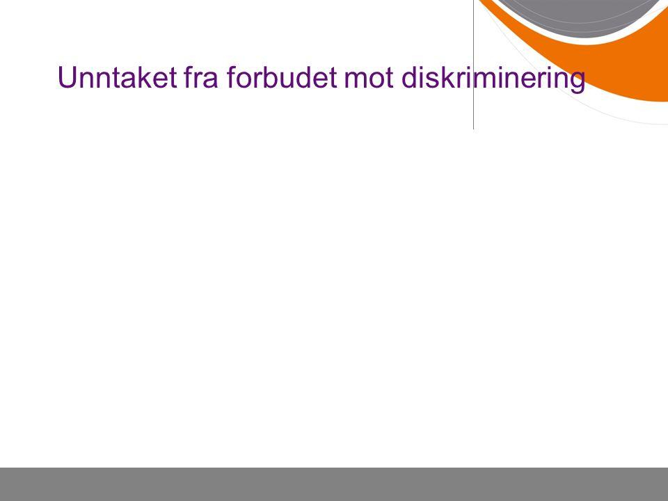 Unntaket fra forbudet mot diskriminering