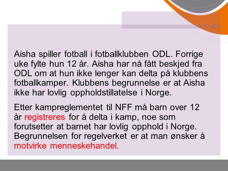 Aisha spiller fotball i fotballklubben ODL. Forrige uke fylte hun 12 år.