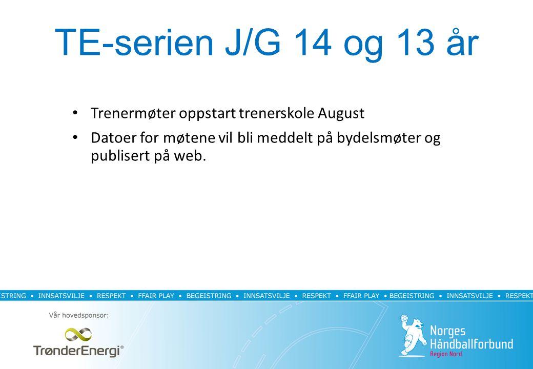 TE-serien J/G 14 og 13 år Trenermøter oppstart trenerskole August Datoer for møtene vil bli meddelt på bydelsmøter og publisert på web.
