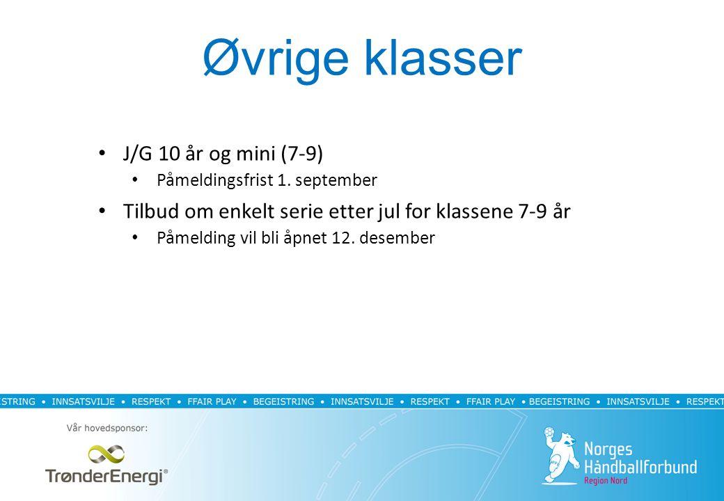 Øvrige klasser J/G 10 år og mini (7-9) Påmeldingsfrist 1.