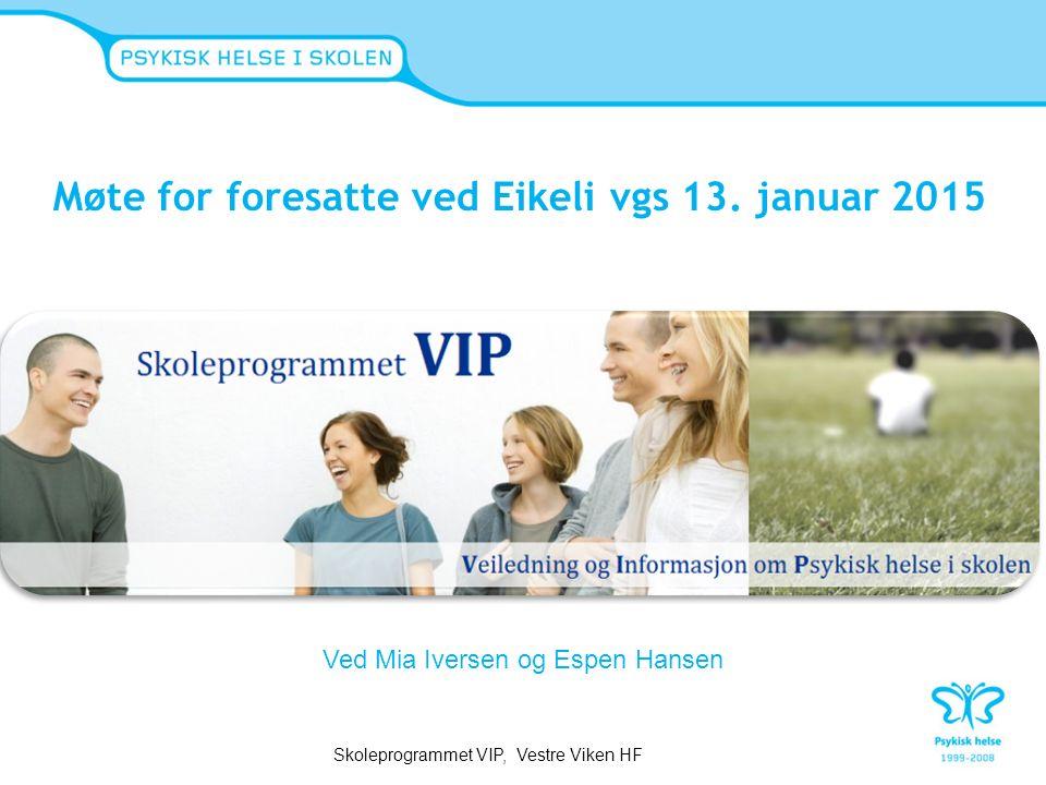 Møte for foresatte ved Eikeli vgs 13.