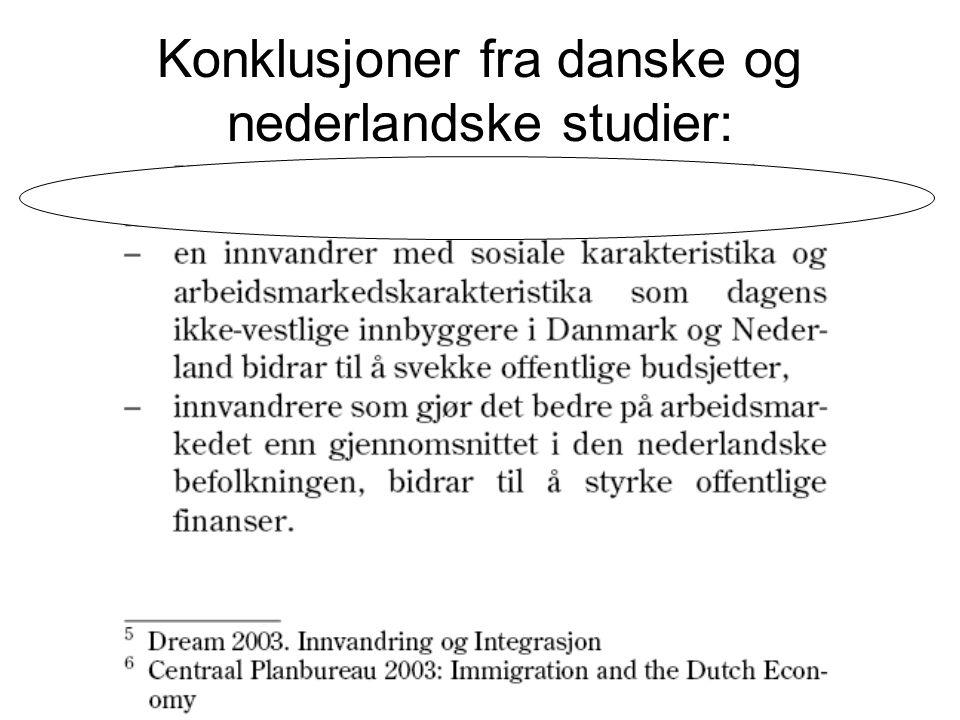 Konklusjoner fra danske og nederlandske studier: