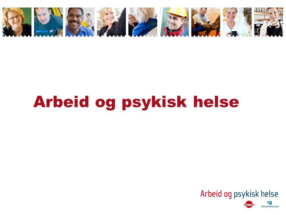 Grunnkurs for arbeidsgivere ( kursdel A) 1.Arbeidets betydning for den psykiske helsen 2.