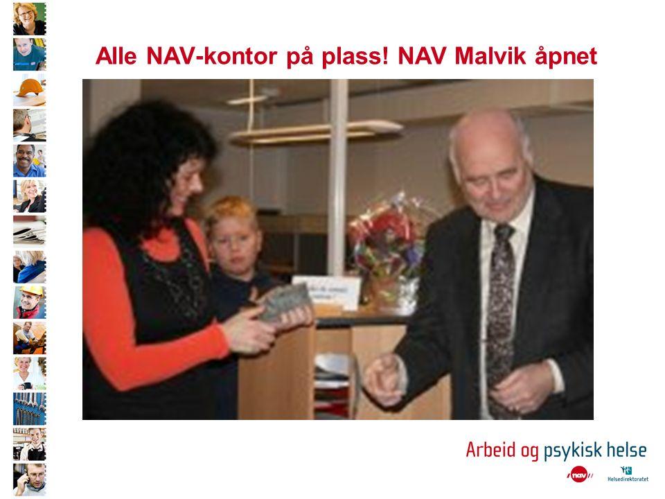 Alle NAV-kontor på plass! NAV Malvik åpnet