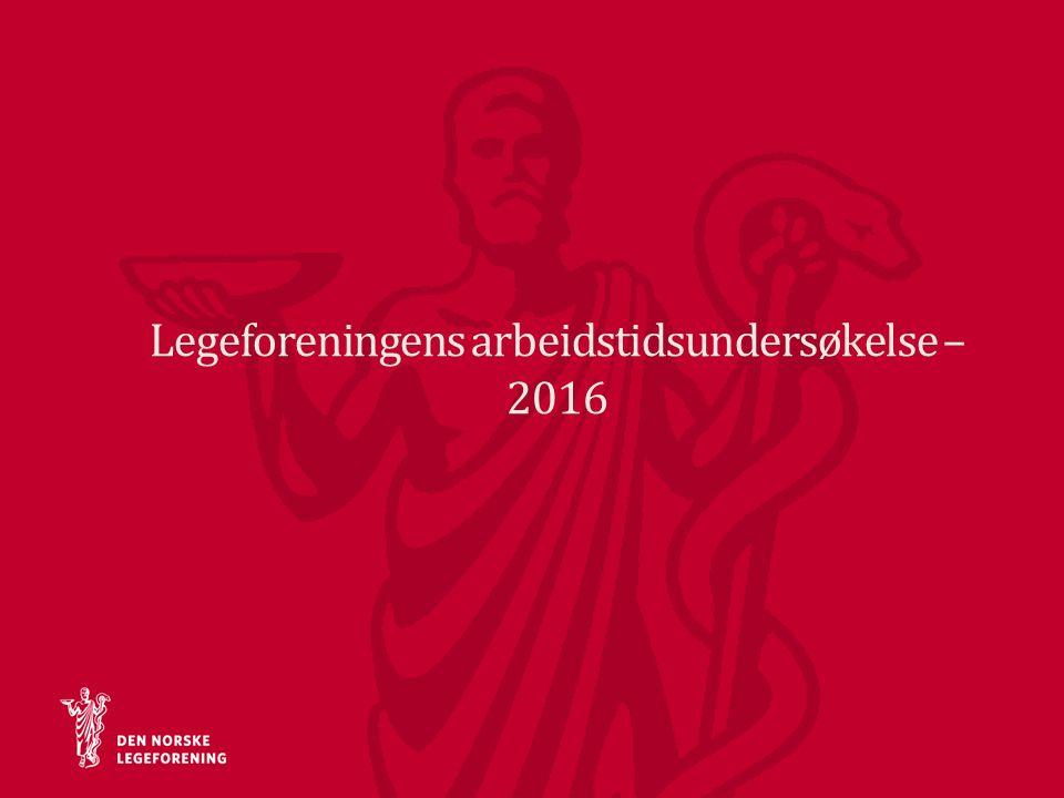 Legeforeningens arbeidstidsundersøkelse – 2016