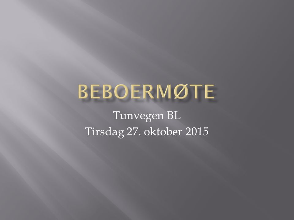 Tunvegen BL Tirsdag 27. oktober 2015