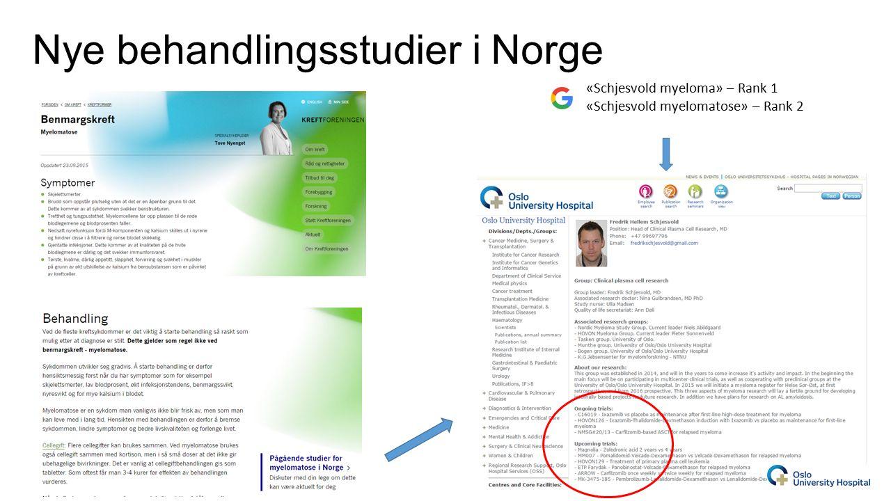 Nye behandlingsstudier i Norge «Schjesvold myeloma» – Rank 1 «Schjesvold myelomatose» – Rank 2