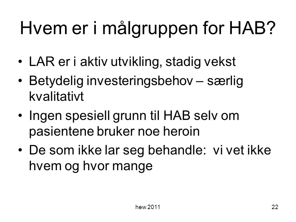 Hvem er i målgruppen for HAB.