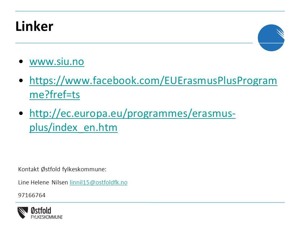 Linker www.siu.no https://www.facebook.com/EUErasmusPlusProgram me?fref=tshttps://www.facebook.com/EUErasmusPlusProgram me?fref=ts http://ec.europa.eu