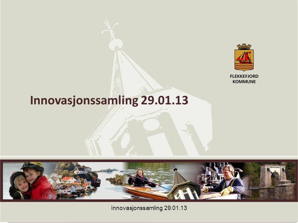 1 Innovasjonssamling 29.01.13