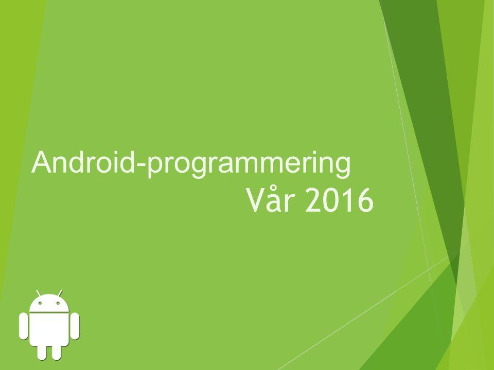 Android-programmering Vår 2016