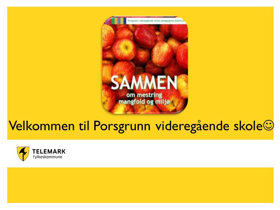 www.telemark.no Velkommen til Porsgrunn videregående skole
