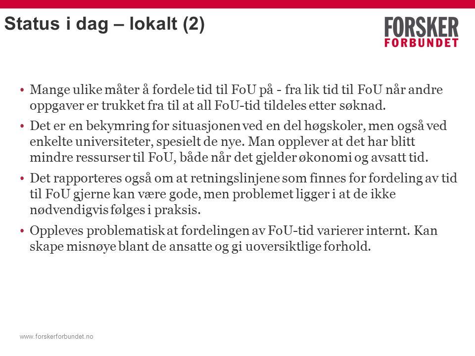 www.forskerforbundet.no Lokalt ansvar.