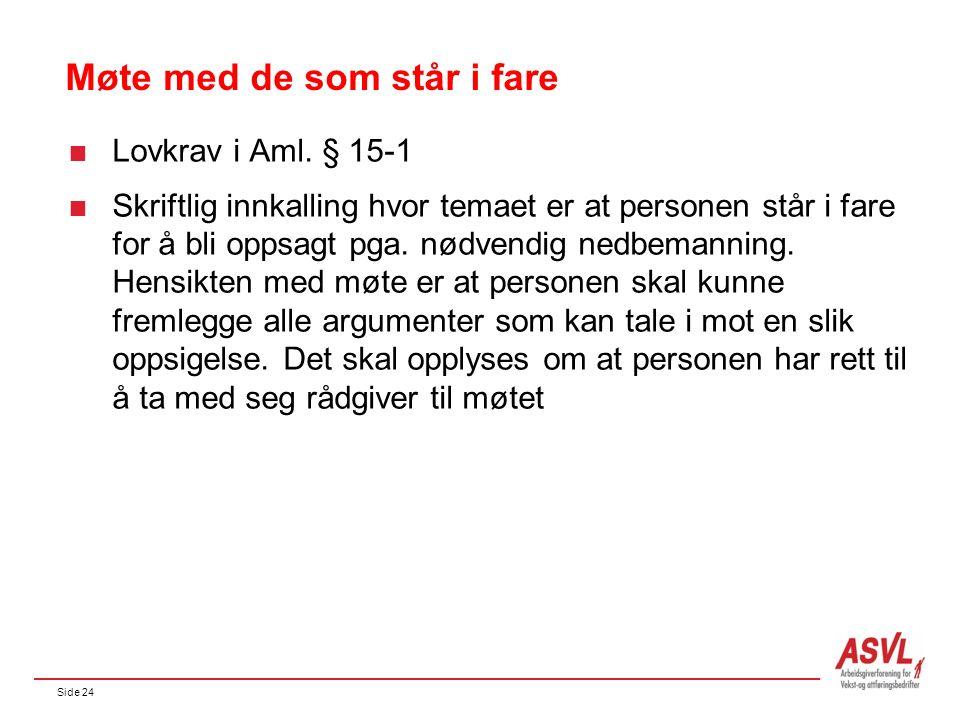 Side 24 Møte med de som står i fare  Lovkrav i Aml.