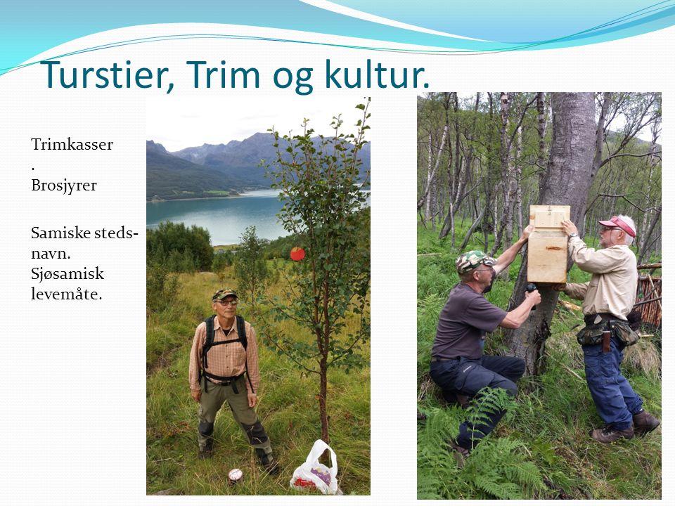 Turstier, Trim og kultur. Trimkasser. Brosjyrer Samiske steds- navn. Sjøsamisk levemåte.