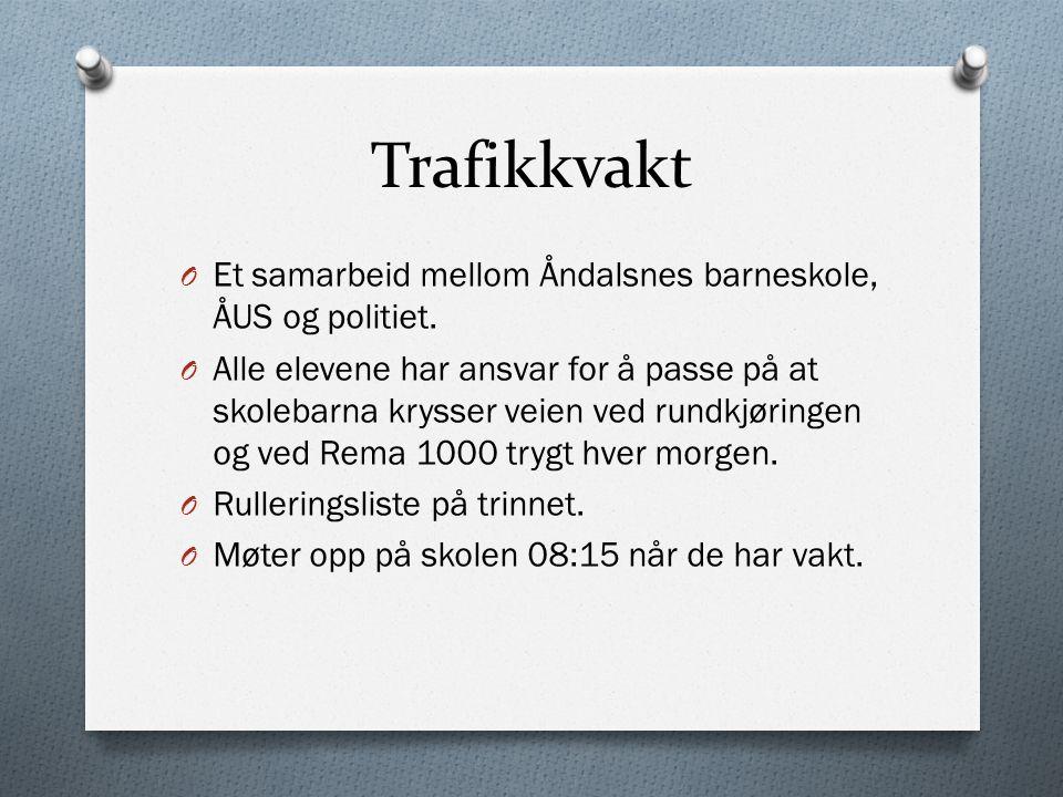 Trafikkvakt O Et samarbeid mellom Åndalsnes barneskole, ÅUS og politiet.
