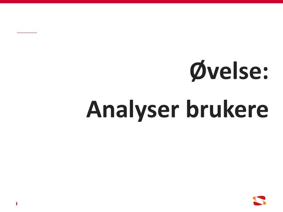 Øvelse: Analyser brukere