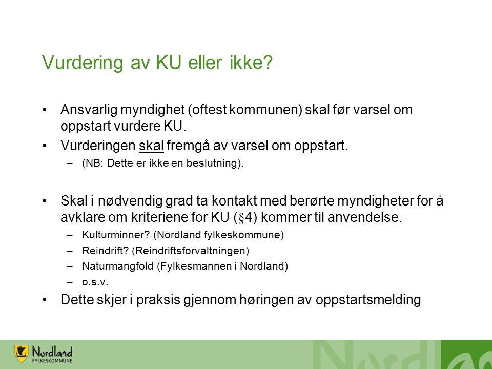 Vurdering av KU eller ikke.