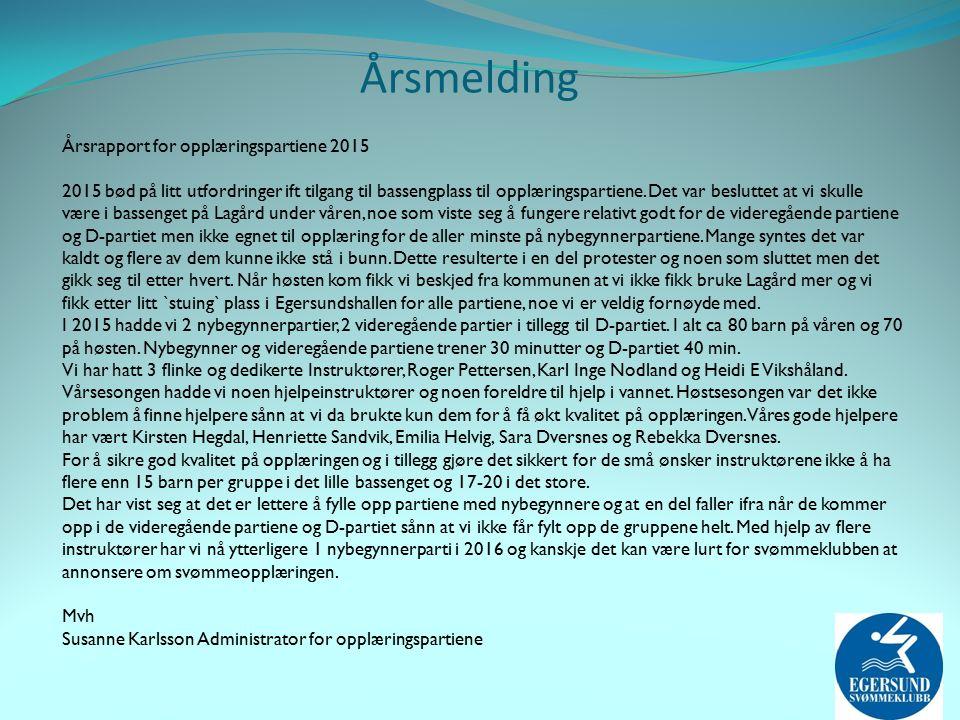 Årsrapport for opplæringspartiene 2015 2015 bød på litt utfordringer ift tilgang til bassengplass til opplæringspartiene.