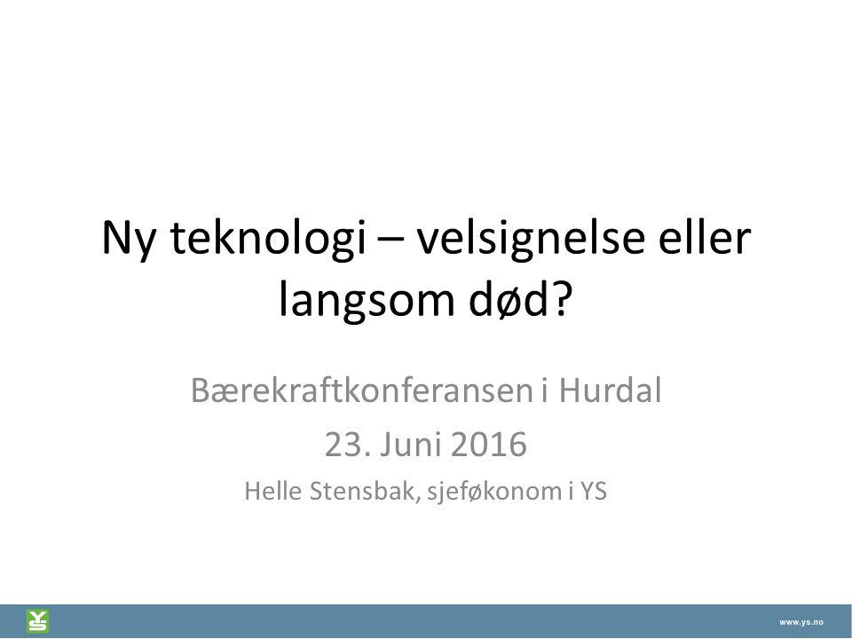 Ny teknologi – velsignelse eller langsom død. Bærekraftkonferansen i Hurdal 23.