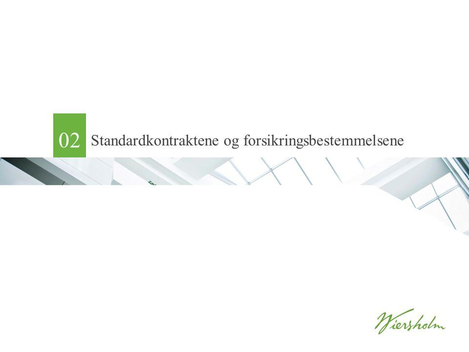Standardkontraktene og forsikringsbestemmelsene 02